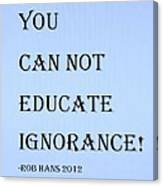 Educate Quote In Cyan Canvas Print