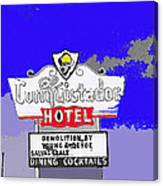 El Conquistador Hotel Demolition Sign 1968 Tucson Arizona 1968-2012 Canvas Print
