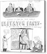 Elevator Pants Canvas Print