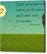 Enjoy The Sunshine Canvas Print