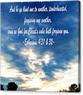 Ephesians Four Thirtyone And Two Canvas Print