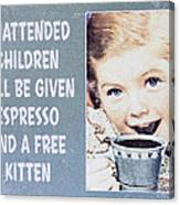 Espresso And Kitten Sign Canvas Print