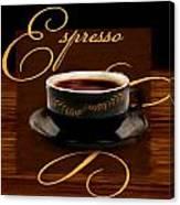 Espresso Passion Canvas Print