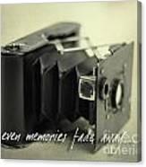 Even Memories Fade Away Canvas Print