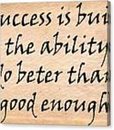 Every Success Canvas Print