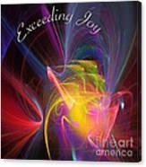 Exceeding Joy Canvas Print
