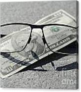 Eyeglasses And Money Canvas Print