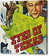 Eyes Of Texas, First, Second, Third Canvas Print