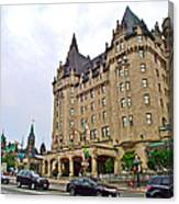 Fairmount Chateau Laurier East Of Parliament Hill In Ottawa-on Canvas Print