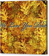 Father's Day Greeting Card Iv Canvas Print