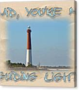 Father's Day Greetingcard - Guiding Light Canvas Print