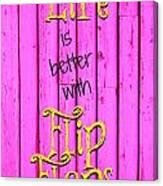 Flip Flop Life Canvas Print