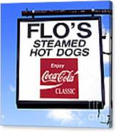 Flo's Steamed Hot Dogs Canvas Print