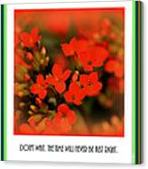 Flower And Time Quote Canvas Print