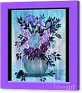 Flowers In A Vase With Lilac Border Canvas Print