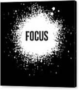 Focus Poster Black Canvas Print