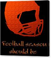 Football Season Should Be Year Round In Orange Canvas Print