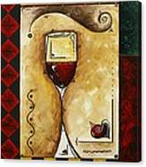 For Wine Lovers Only Original Madart Painting Canvas Print