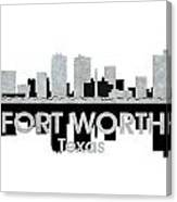 Fort Worth Tx 4 Canvas Print