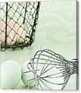 Fresh Farm Eggs And Whisk Canvas Print
