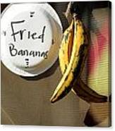 Fried Bananas Canvas Print