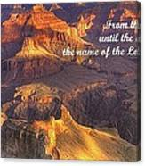 From The Rising Of The Sun...the Name Of The Lord Is To Be Praised - Psalm 113.3 - Grand Canyon Canvas Print