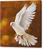 Fullness Of Joy Canvas Print