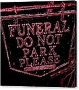 Funeral Sign Canvas Print
