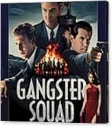 Gangster Squad Canvas Print