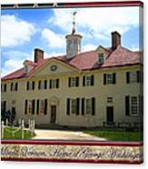 George Washington's Mount Vernon Canvas Print