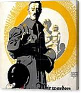 German Political Poster Shows A Soldier Standing In Front Of A Woman And Her Children Canvas Print