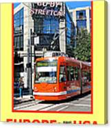 Go By Streetcar Canvas Print
