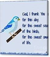 God I Thank You for This Day Canvas Print