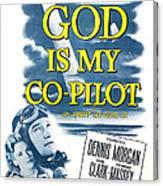 God Is My Co-pilot, Us Poster, Dennis Canvas Print