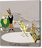 Golf Hounds Canvas Print