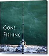 Gone Fishing At The Pier With My Rod And Reel Canvas Print