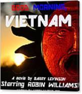 Good Morning Vietnam Movie Poster Canvas Print