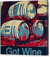 Got Wine Blue Canvas Print