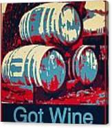 Got Wine Red Canvas Print