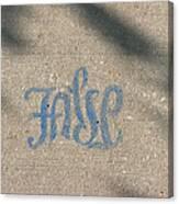 Graffiti Of False In Blue Canvas Print