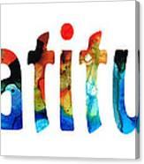 Gratitude 2 - Inspirational Art Canvas Print
