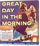 Great Day In The Morning, Us Poster Canvas Print