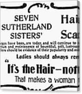 Hair Treatment Ad, 1894 Canvas Print