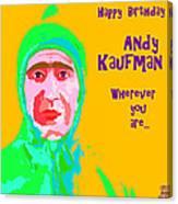 Happy Birthday Andy Kaufman Canvas Print