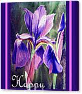 Happy Birthday Iris  Canvas Print