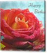 Happy Birthday Rose Canvas Print