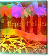Happy Holidays - Christmas Packages - Holiday And Christmas Card Canvas Print