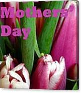 Happy Mothers' Day Tulip Bunch Canvas Print