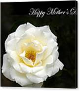 happy Mother's Day White Rose Canvas Print