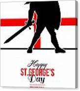 Happy St George Day Stand Tall And Proud Greeting Card Canvas Print